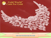 Gold World Trusted Buyer To Sell Your Used Jewelry For Cash and Gold